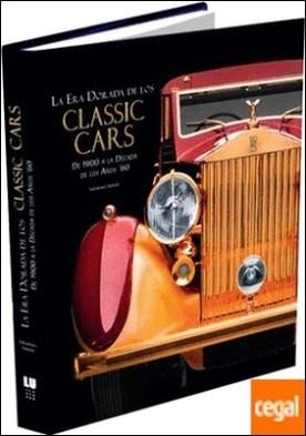Classic Cars . De 1900 a la década de los años '60