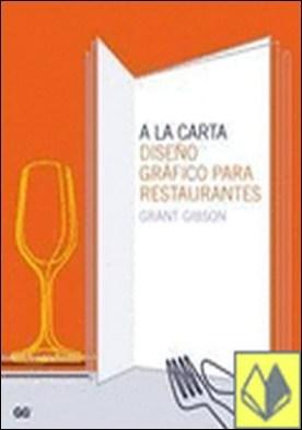 A la carta. . Diseño gráfico para restaurantes