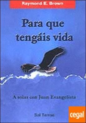 132 - «Para que tengáis vida» . A solas con Juan Evangelista