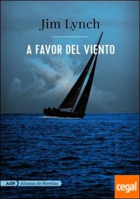 A favor del viento (AdN) por Lynch, Jim PDF