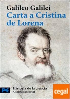 Carta a Cristina de Lorena . y otros textos sobre ciencia y religión