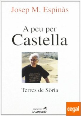 A peu per Castella por Espinàs, Josep Maria PDF