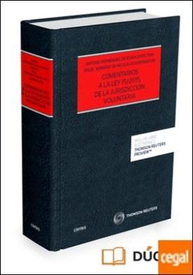 Comentarios a la Ley 15/2015, de la Jurisdicción Voluntaria Expres (Papel + e-book) por Fernández Buján Fernández, Antonio PDF