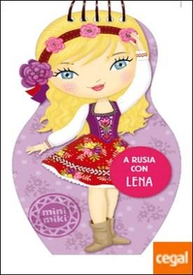 A Rusia con Lena