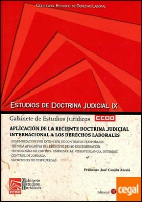 Aplicación de la reciente doctrina judicial internacional a los derechos laborales