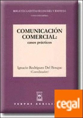 Comunicación Comercial. Casos Prácticos