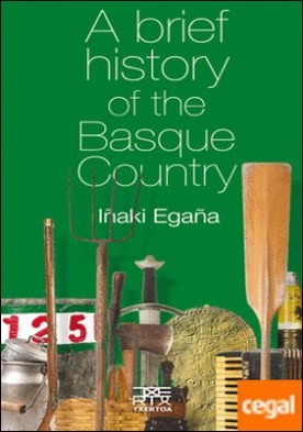 A brief history of the Basque Country
