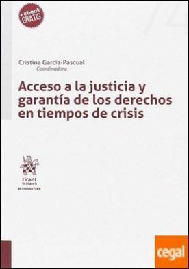 Acceso a la justicia y garantías de los derechos en tiempos de crisis.
