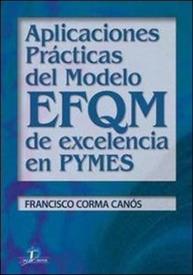 Aplicaciones prácticas de Modelo EFQM de Excelencia en Pymes