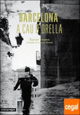 Barcelona a cau d'orella