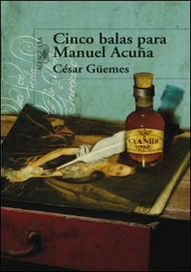 Cinco balas para Manuel Acuña