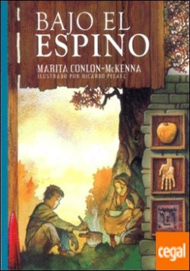 BAJO EL ESPINO por CONLON-MCKENNA, MARITA PDF