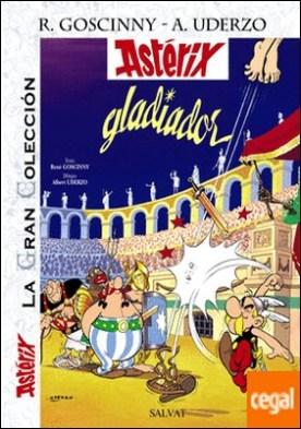 Astérix gladiador. La Gran Colección
