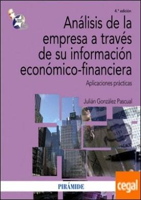 Análisis de la empresa a través de su información económico-financiera . Aplicaciones prácticas