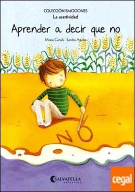 Aprender a decir que no (rústica) . Emociones 7 (La asertividad)