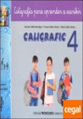 Caligrafic-4 . nivel avanzado, coordinación grafomotriz. Escritura