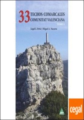 33 TECHOS DE LA COMUNIDAD VAL. I por Ángel L. Ortiz, Miguel A. Navarro PDF
