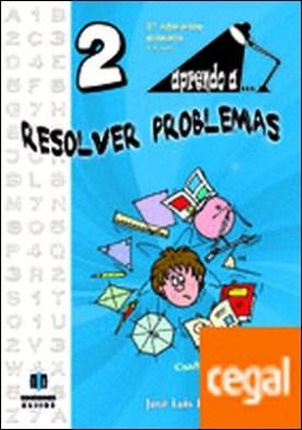 Aprendo a... Resolver problemas 2