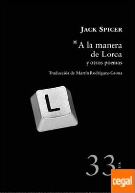A la manera de Lorca y otros poemas
