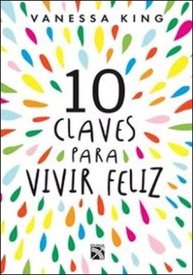 10 claves para vivir feliz