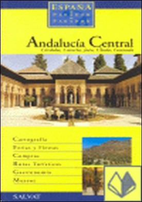 Andalucía central . Córdoba, Cazorla, Jaén, Úbeda, Granada