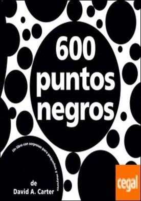 600 puntos negros por Carter, David A. PDF