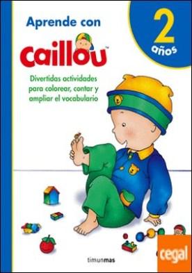 Aprende con Caillou 2 años