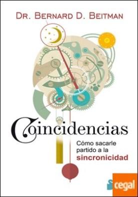 COINCIDENCIAS . COMO SACARLE PARTIDO A LA SINCRONICIDAD