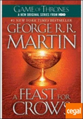 A FEAST FOR CROWS . A song of ice and fire