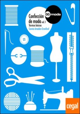 Confección de moda, 1 . Técnicas básicas