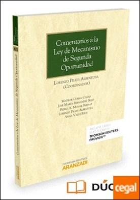 Comentarios a la Ley de Mecanismo de Segunda Oportunidad (Papel + e-book) por Cuena Casas, Matilde PDF