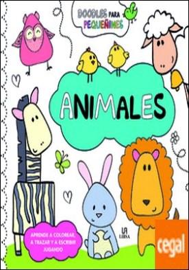 Animales . Aprende a Colorear, a Trazar y a Escribir Jugando