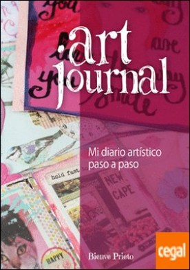 Art journal . Mi diario artístico paso a paso