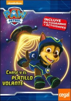 Chase y el platillo volante (Paw Patrol - Patrulla Canina. Pictogramas)