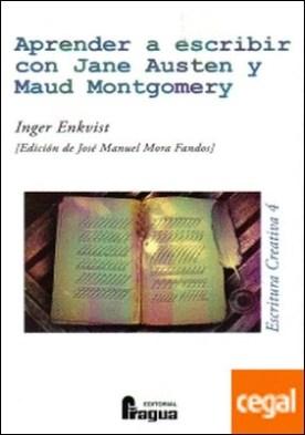Aprender a escribir con Jane Austen y Maud Montgomery