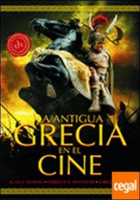 Colección Cine-Historia: LA ANTIGUA GRECIA EN EL CINE