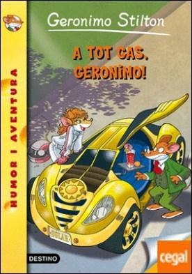 A tot gas, Geronimo! . Geronimo Sitlton 59 por Stilton, Geronimo PDF