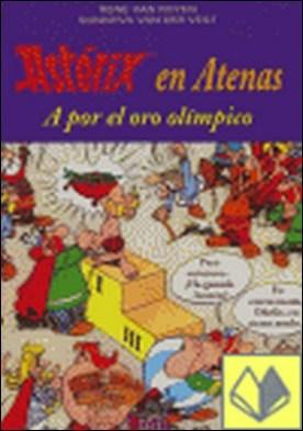 Asterix en Atenas, a por el oro olímpico . A por el oro olimpico