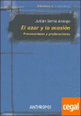 AZAR Y LA OCASION, EL . PROVOCACIONES Y PROFANACIONES