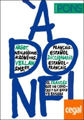 À donf ! Diccionario Francés/Español Español/Francés