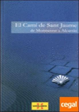 camí de Sant Jaume. De Montserrat a Alcarràs/El