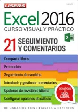 Excel 2016 – Seguimiento y comentarios: De usuarios principiantes a expertos - Curso visual y práctico - 21
