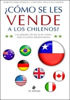 ¿Cómo se les vende a los chilenos?. Las mejores técnicas de venta para nuestra idiosincrasia