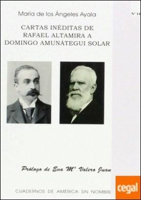 Cartas inéditas de Rafael Altamira a Domingo Amunátegui Solar