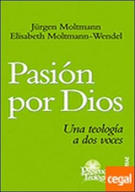153 - Pasión por Dios. Una teología a dos voces