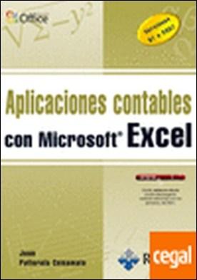 APLICACIONES CONTABLES CON MICROSOFT EXCEL . Versiones 97 a 2007 por PALLEROLA COMAMALA, JOAN