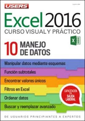 Excel 2016 – Manejo de datos: De usuarios principiantes a expertos - Curso visual y práctico - 10