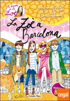 7. La Zoè a Barcelona por García-Siñeriz, Ana PDF