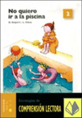 Comprensión lectora 2. No quiero ir a la piscina