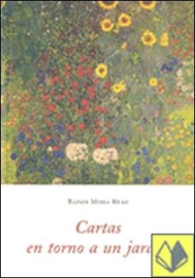 Cartas en torno a un jardín por Rilke, Rainer Maria PDF